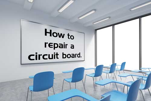 Circuit Board Repair Classroom